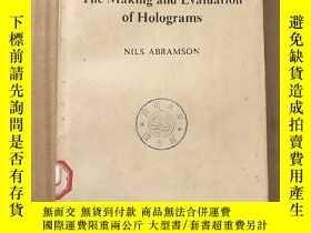 二手書博民逛書店the罕見making and evaluation of holograms(P1185)Y173412