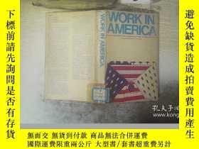 二手書博民逛書店work罕見in america 在美國工作 ..Y261116