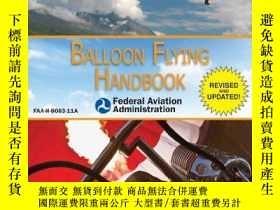 二手書博民逛書店Balloon罕見Flying Handbook (Federal Aviation Administration