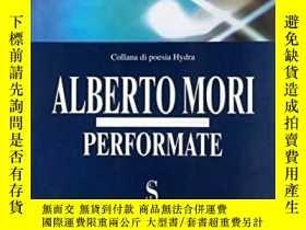 二手書博民逛書店罕見PERFORMATE-性能Y346464 ALBERTO MORI Published by EDIZ..