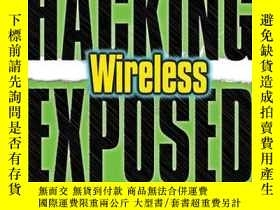 二手書博民逛書店Hacking罕見Exposed WirelessY256260 Cache, Johnny  Liu, Vi