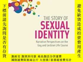 二手書博民逛書店The罕見Story Of Sexual IdentityY256260 Phillip L. Hammack