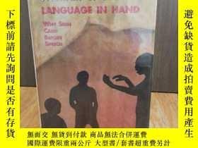 二手書博民逛書店Language罕見in Hand: Why Sign Came