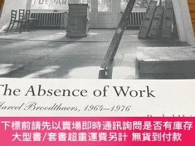 二手書博民逛書店The罕見absence of workY396638 Rachel Haidu MIT 出版2010
