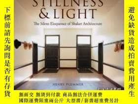 二手書博民逛書店Stillness罕見And Light: The Silent Eloquence Of Shaker Arch