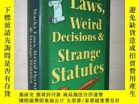 二手書博民逛書店英文原版罕見Wacky Laws, Weird Decision