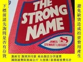 二手書博民逛書店THE罕見STRONG NAMEY168482 見大圖 見大圖