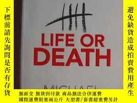 二手書博民逛書店LIFE罕見OR DEATH (Winner of the CW