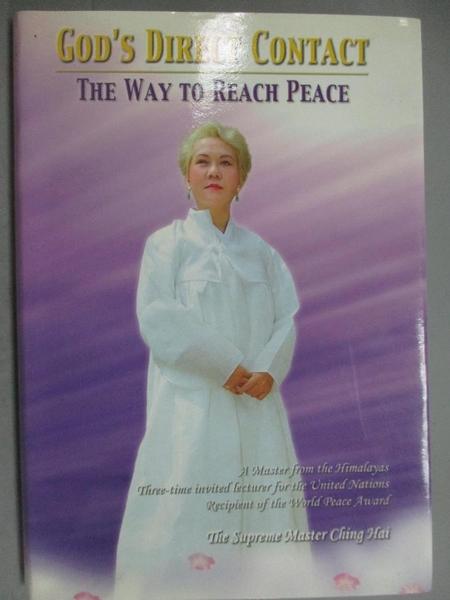 【書寶二手書T4/宗教_GIA】Gods Direct Contact_The Way To Reach Peace_