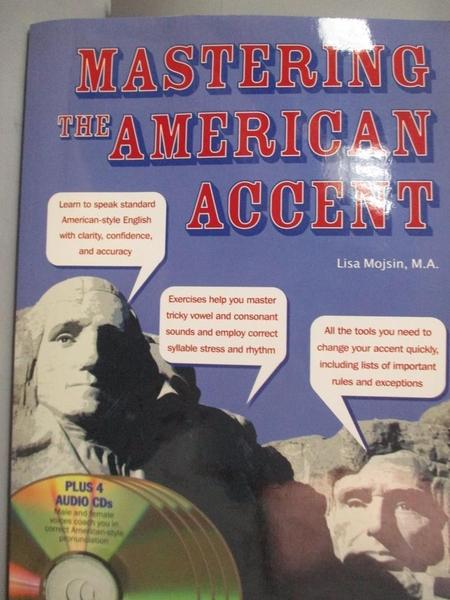 【書寶二手書T8/語言學習_XBJ】Mastering the American Accent_Mojsin, Lisa