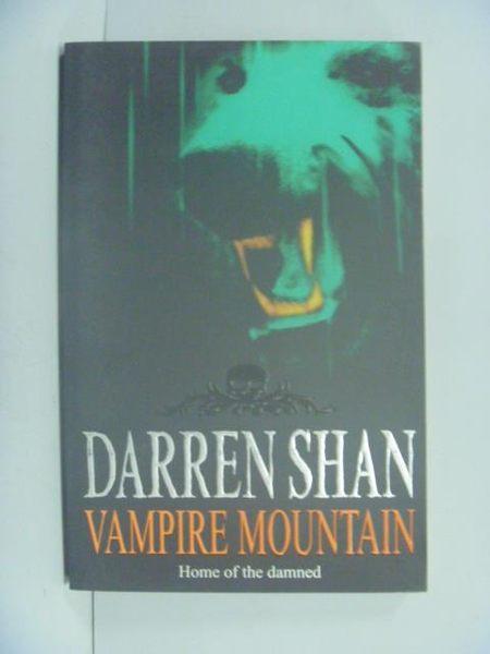 【書寶二手書T4/一般小說_GGL】VAMPIRE MOUNTAIN_Darren Shan Book4_Darren