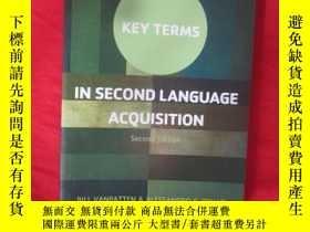 二手書博民逛書店Key罕見Terms in Second Language Ac