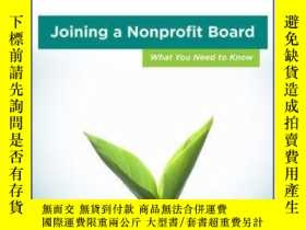 二手書博民逛書店Joining罕見a Nonprofit Board: What You Need to KnowY41001