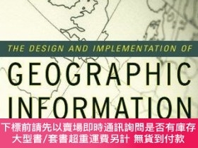 二手書博民逛書店The罕見Design And Implementation Of Geographic Information