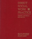 二手書博民逛書店 《Direct Social Work Practice: Theory and Skills》 R2Y ISBN:0534251048│Brooks Cole