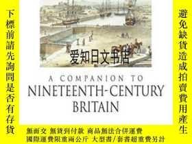 二手書博民逛書店【罕見】A Companion To Nineteenth-century BritainY175576 Ch