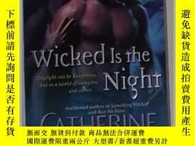 二手書博民逛書店英文原版罕見《 Wicked Is the Night 》 【