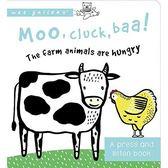 Moo, Cluck, Baa! The Farm Animals are Hungry (A Press And Listen Book) 動物們要吃飯囉! 硬頁音效書(美國版)