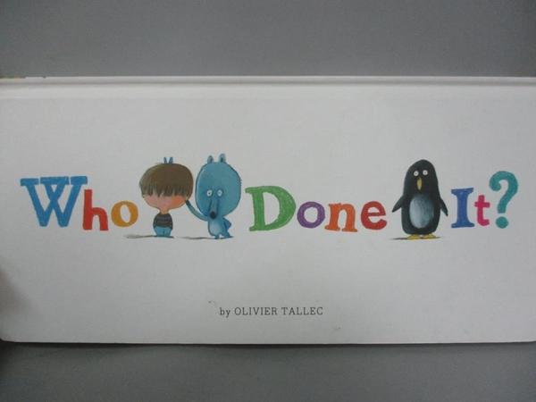 【書寶二手書T1/少年童書_YJH】Who Done It?_Tallec, Olivier