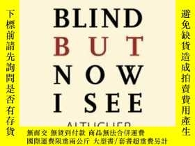 二手書博民逛書店I罕見Was Blind But Now I See-我以前是瞎子,但現在我看見了Y436638 James