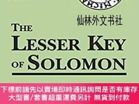 二手書博民逛書店【罕見】 The Lesser Key Of SolomonY27248 Joseph H. Peterson