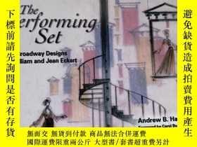 二手書博民逛書店The罕見Performing Set: The Broadway Designs of William and