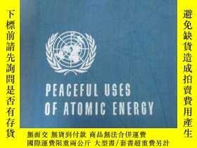 二手書博民逛書店英文版罕見PEACEFUL USES OF ATOMIC ENERCY 日內瓦和平利用原子能國際會議論文集 第13