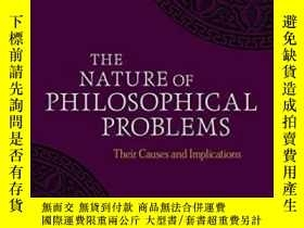 二手書博民逛書店The罕見Nature Of Philosophical ProblemsY466342 John Kekes