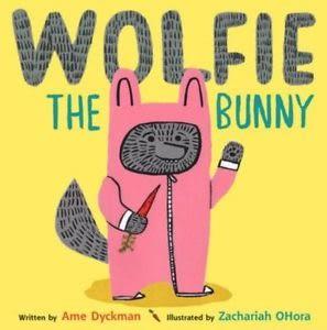 WOLFIE THE BUNNY  /英文繪本《主題:.幽默 溫馨情誼 》