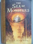 【書寶二手書T7/原文小說_NJK】The Sea of Monsters _Rick Riordan
