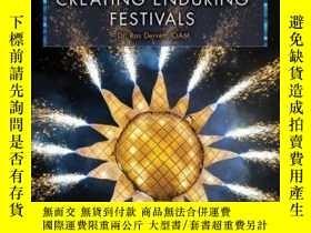 二手書博民逛書店The罕見Complete Guide to Creating Enduring FestivalsY4100