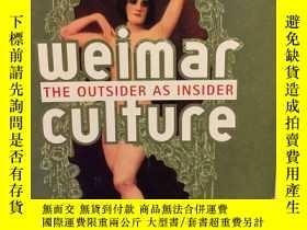 二手書博民逛書店Weimar罕見Culture: An Outsider as