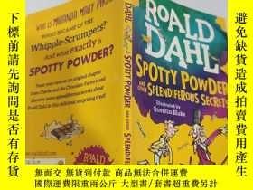 二手書博民逛書店roald罕見dahl spotty powder and the Splendiferous secrets 羅
