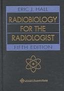 二手書博民逛書店 《Radiobiology for the Radiologist》 R2Y ISBN:0781726492│Lippincott Raven