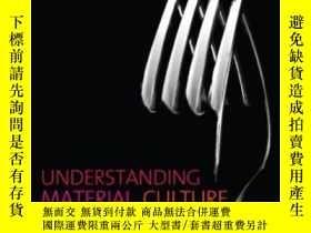 二手書博民逛書店Understanding罕見Material CultureY307751 Ian Woodward Sag