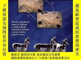 二手書博民逛書店Occupancy罕見Estimation And ModelingY255562 Darryl I. Mac
