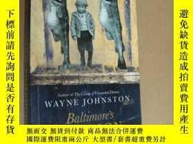 二手書博民逛書店Baltimorer s罕見Mansion (A Memoir) 英文原版24開Y146810 WAYNE J