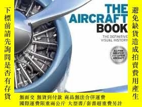 二手書博民逛書店The罕見Aircraft Book 飛機百科 英文原版 978