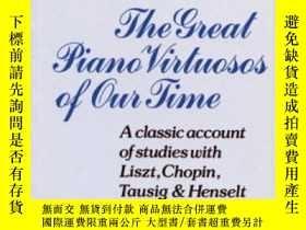 二手書博民逛書店The罕見Great Piano Virtuosos Of Our TimeY364682 Reder, Ph