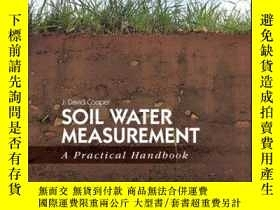二手書博民逛書店Soil罕見Water Measurement: A Practical HandbookY410016 J.