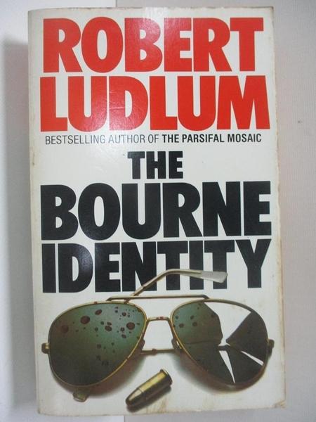 【書寶二手書T1/原文小說_AUC】The Bourne identity_Robert Ludlum