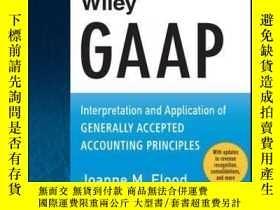 二手書博民逛書店Wiley罕見GAAP 2016: Interpretation and Application of Gener