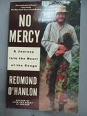 【書寶二手書T6/原文書_HRM】No Mercy: A Journey to the Heart of the Con