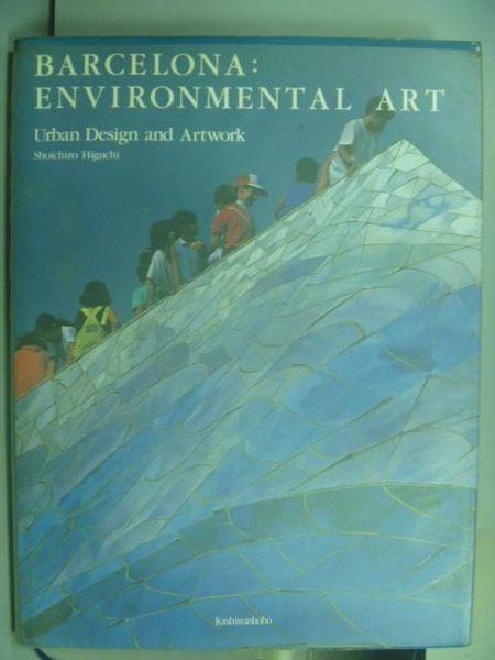 【書寶二手書T6/設計_QMM】Barcelona:Environmental Art