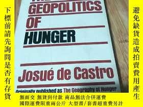 二手書博民逛書店THE罕見GEOPOLITICS OF HUNGER Josue