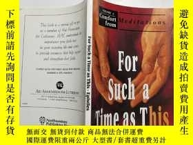 二手書博民逛書店【英文原版】For罕見Such a Time as This——