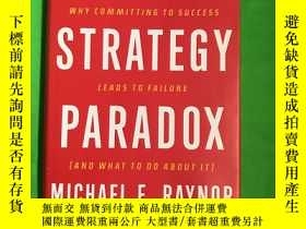 二手書博民逛書店The罕見Strategy Paradox: Why committing to success leads to