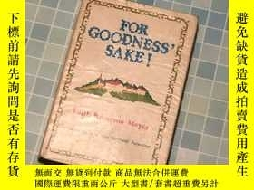 二手書博民逛書店For罕見Goodness's SakeY330323 Edit