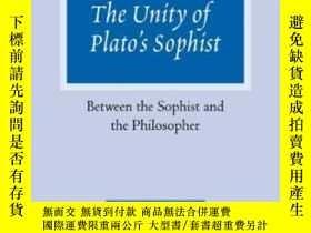 二手書博民逛書店The罕見Unity Of Plato s SophistY255562 Noburu Notomi Camb