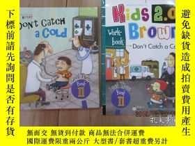 二手書博民逛書店布朗兒童英語罕見DON T CATCH A COID(level Three book 11) 附練習冊, 精裝奇
